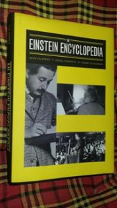'An Einstein Encyclopedia' by Alice Calaprice, Daniel Kennefick and Robert Schulmann, published by Princeton University Press, Oxford.