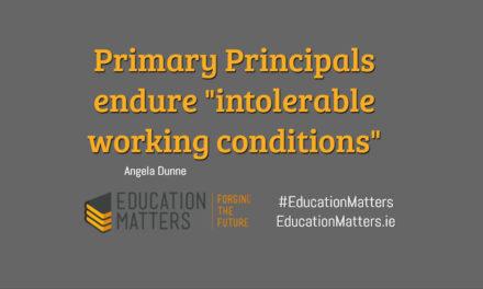 "Primary Principals endure ""intolerable working conditions"""